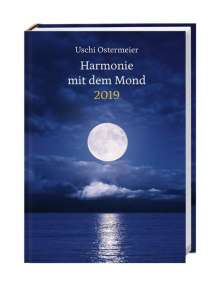Uschi Ostermeier: Harmonie mit dem Mond Kalenderbuch A6 - Kalender 2019, Buch