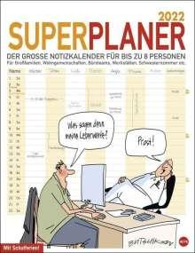 Peter Butschkow: Butschkow Superplaner - Kalender 2022, Kalender
