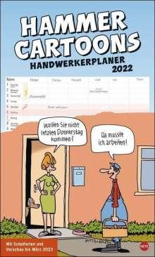 Peter Butschkow: Hammer Cartoons Handwerkerplaner Kalender 2022, Kalender