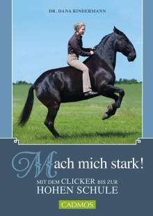 Dana Rindermann: Mach mich stark!, Buch