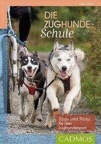 Gabi Dietze: Die Zughundeschule, Buch