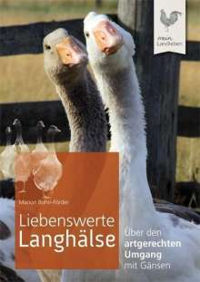 Marion Bohn-Förder: Liebenswerte Langhälse, Buch