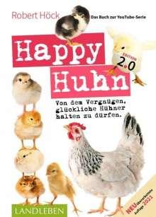 Robert Höck: Happy Huhn. Edition 2.0, Buch