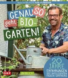 Karl Ploberger: Genau so geht Bio-Garten!, Buch