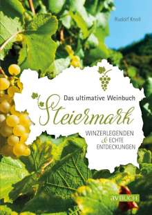 Rudolf Knoll: Weinland Steiermark, Buch