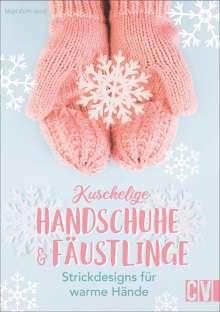 Birgit Rath-Israel: Kuschelige Handschuhe & Fäustlinge, Buch