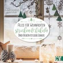 Babette Ulmer: Alles für Weihnachten stricken & häkeln, Buch