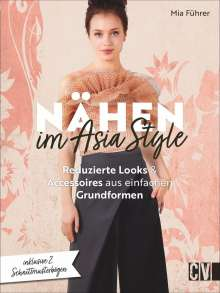 Mia Führer: Nähen im Asia-Style, Buch