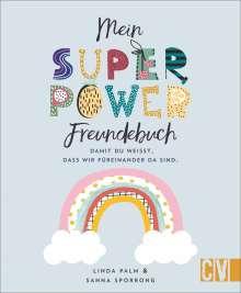 Linda Palm: Mein Superpower-Freundebuch, Buch