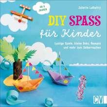 Juliette Lalbaltry: DIY Spaß für Kinder, Buch
