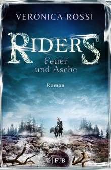 Veronica Rossi: Riders 02 - Feuer und Asche, Buch