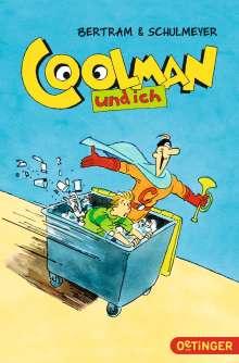 Rüdiger Bertram: Coolman und ich 01, Buch