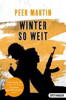 Peer Martin: Winter so weit, Buch