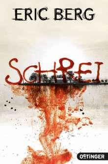 Eric Berg: Schrei, Buch