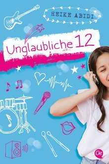Heike Abidi: Unglaubliche 12, Buch