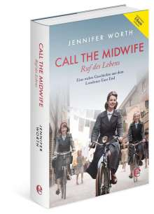 Jennifer Worth: Call the Midwife - Ruf des Lebens (Bundle: Buch + E-Book), Buch