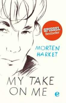 Morten Harket: My take on me, Buch