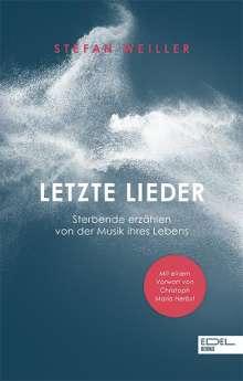 Stefan Weiller: Letzte Lieder, Buch
