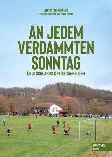 Christian Werner: An jedem verdammten Sonntag, Buch