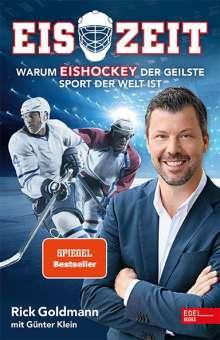 Rick Goldmann: Eiszeit! Warum Eishockey der geilste Sport der Welt ist, Buch