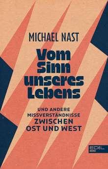Michael Nast: Vom Sinn unseres Lebens, Buch