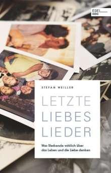 Stefan Weiller: Letzte Liebeslieder, Buch