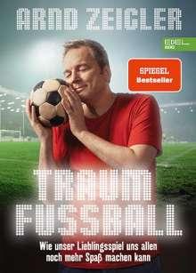Arnd Zeigler: Traumfußball, Buch