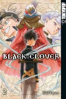 Yuki Tabata: Black Clover 02, Buch