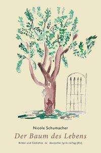 Der Baum Des Lebens Nicole Schumacher Buch Jpc