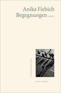 Anika Fiebich: Begegnungen, Buch