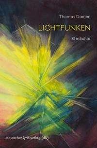 Thomas Daelen: Lichtfunken, Buch