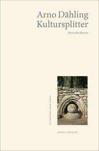 Arno Dähling: Kultursplitter, Buch