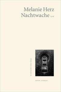 Melanie Herz: Nachtwache, Buch