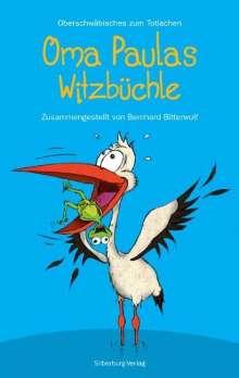 Bernhard Bitterwolf: Oma Paulas Witzbüchle, Buch