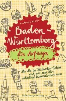 Andreas Braun: Baden-Württemberg für Anfänger, Buch