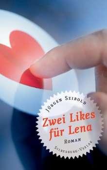 Jürgen Seibold: Zwei Likes für Lena, Buch
