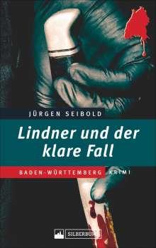 Jürgen Seibold: Lindner und der klare Fall, Buch