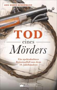 Ann Marie Ackermann: Tod eines Mörders, Buch