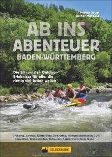 Philipp Sauer: Ab ins Abenteuer Baden-Württemberg, Buch