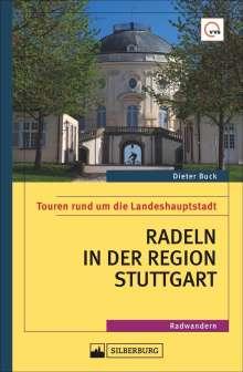 Dieter Buck: Radeln in der Region Stuttgart, Buch