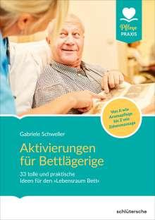 Gabriele Schweller: Aktivierungen für Bettlägerige, Buch