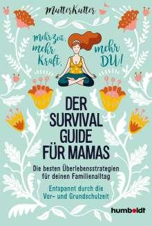 Dorothee Dahinden: Der Survival-Guide für Mamas, Buch