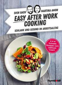 Sven Bach: Easy After-Work-Cooking, Buch