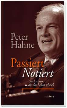 Peter Hahne: Passiert - notiert, Buch
