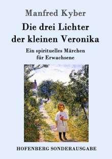 Manfred Kyber: Die drei Lichter der kleinen Veronika, Buch