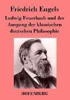 Friedrich Engels: Ludwig Feuerbach und der Ausgang der klassischen deutschen Philosophie, Buch