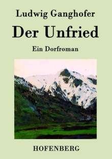Ludwig Ganghofer: Der Unfried, Buch