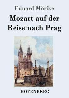 Eduard Mörike: Mozart auf der Reise nach Prag, Buch