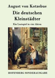 August von Kotzebue: Die deutschen Kleinstädter, Buch