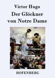 Victor Hugo: Der Glöckner von Notre Dame, Buch